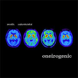 zenith & mikrokristal - 『oneirogenic』[ea006]